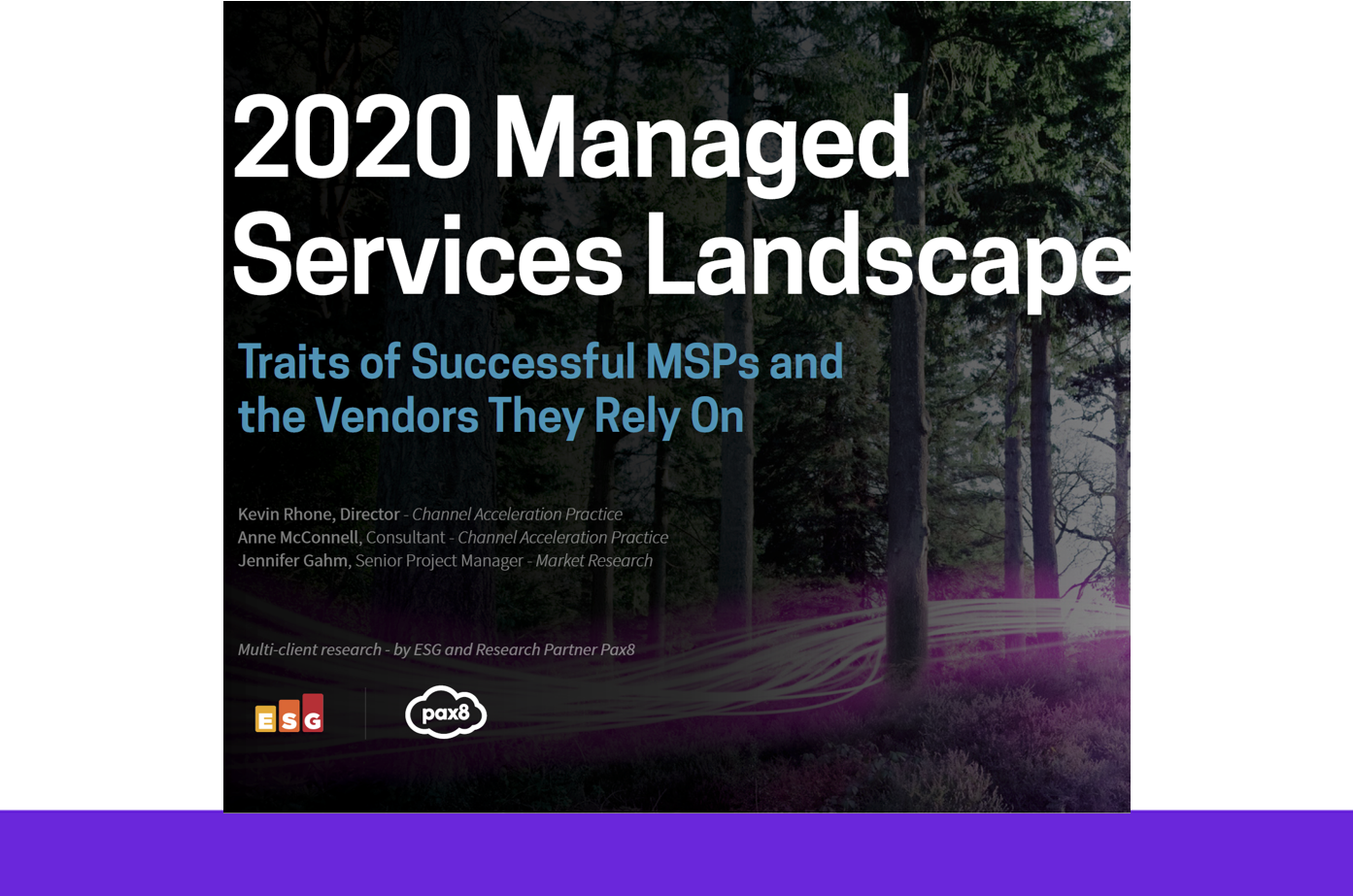2020 Managed Services Landscape: Traits of Successful MSPs and the Vendors They Rely On